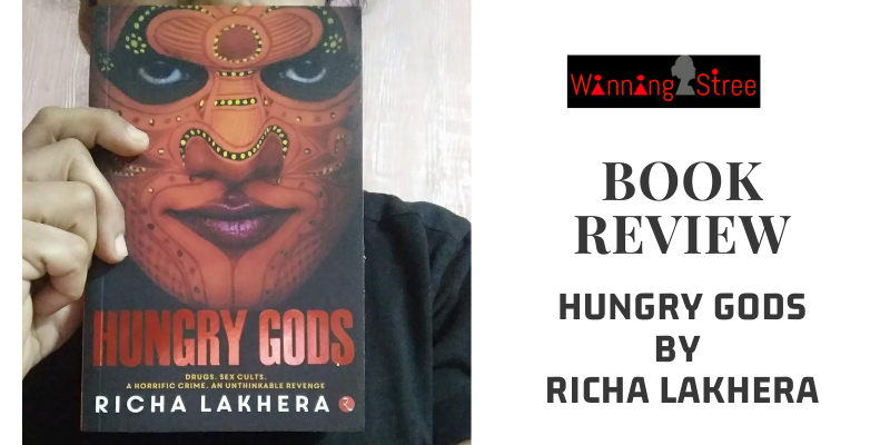Book Review – Hungry Gods By Richa Lakhera