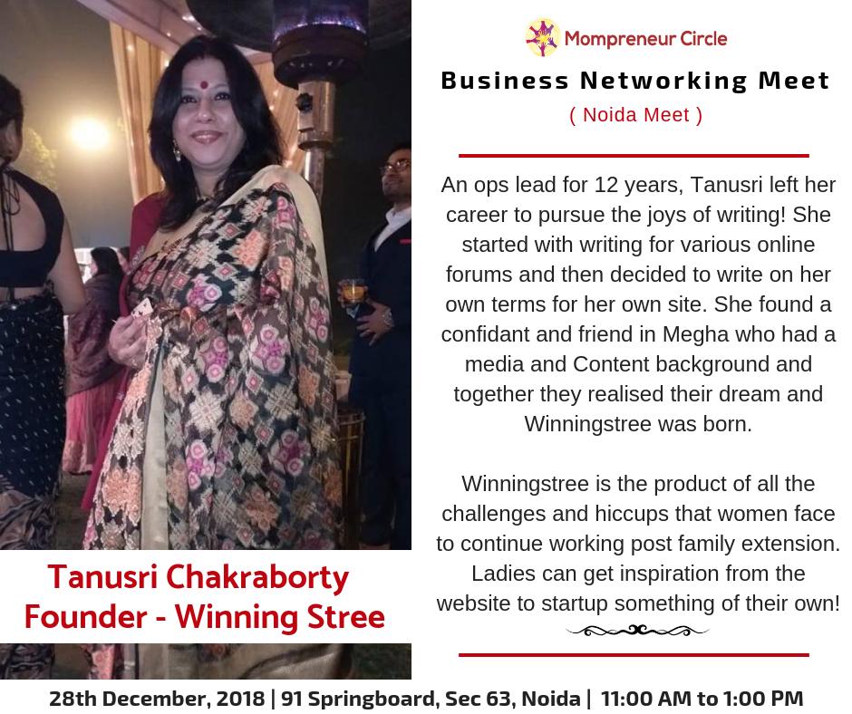 Tanusri Chakarborty - Founder of WinningStree at Mompreneur Circle Networking Meet