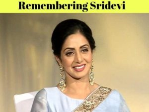 Here's Why Sridevi Ruled the Hearts of Millions – A Tribute to The First Woman Superstar on Her First Death Anniversary