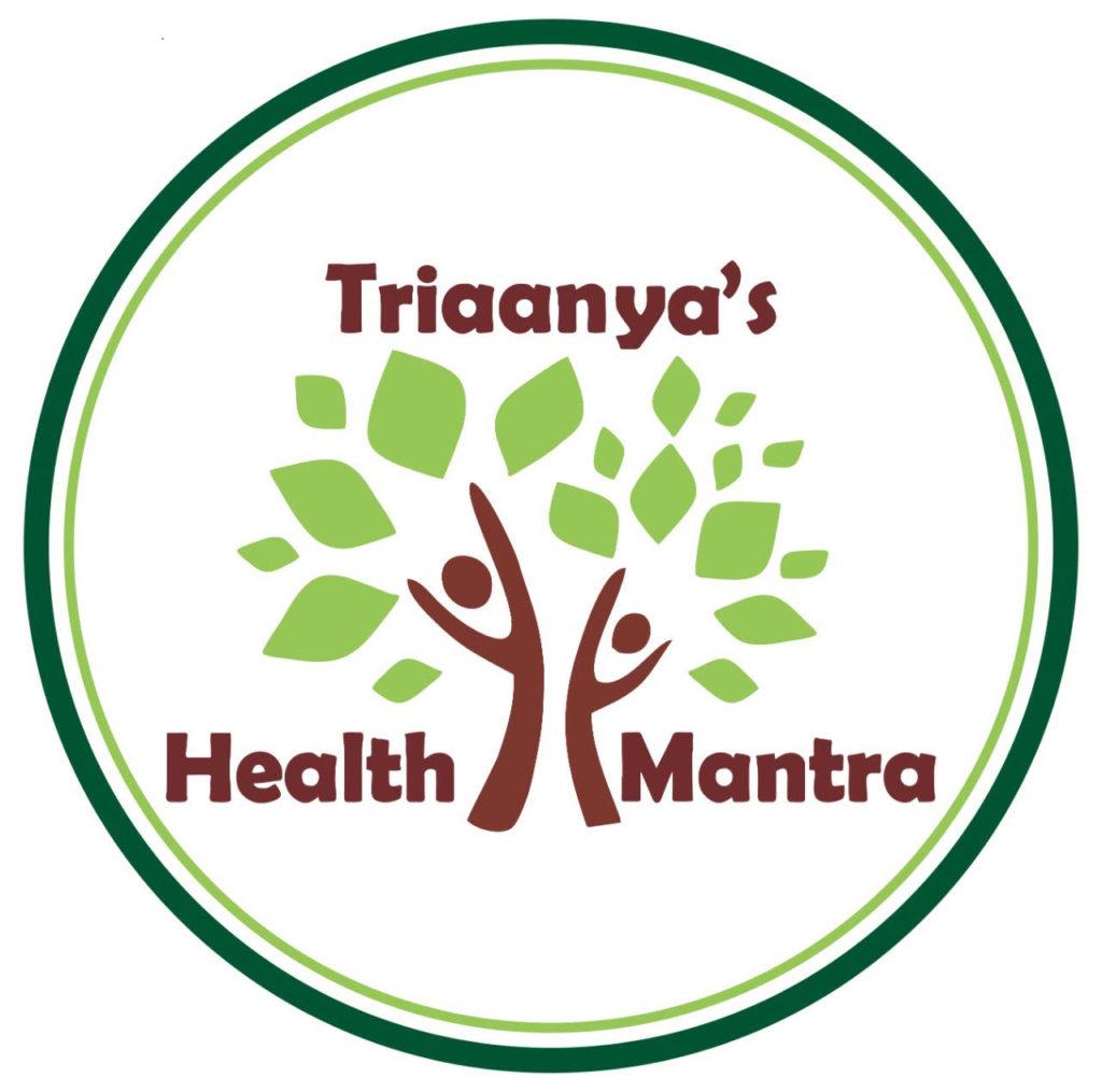 Triaanya's Health Mantra