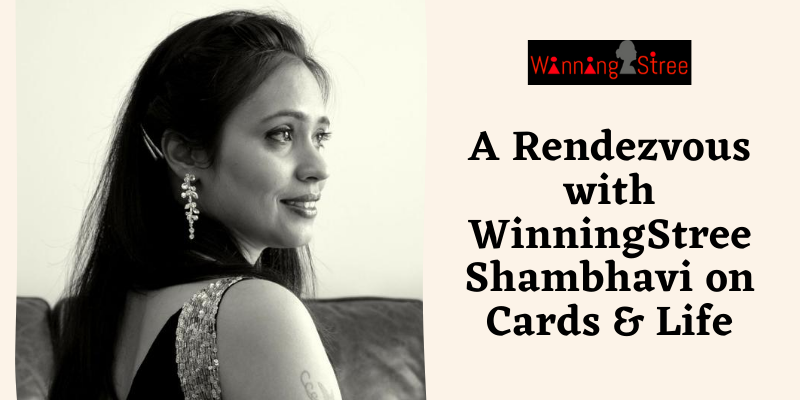 A Rendezvous With WinningStree Shambhavi On Cards And Life