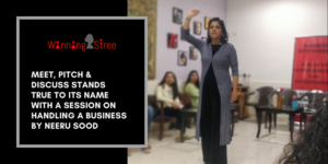 Meet, Pitch & Discuss Stands True To Its Name With A Session On Handling A Business By Neeru Sood