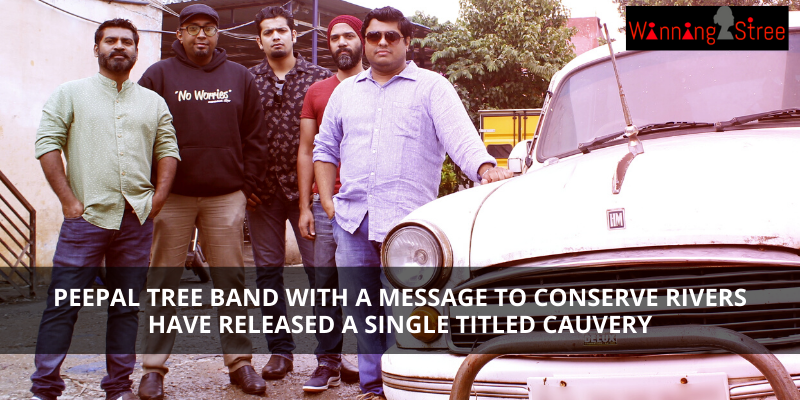 Peepal Tree Band with a Message to Conserve Rivers have Released a Single Titled Cauvery