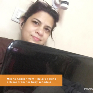 Meena Kapoor from Tizzlers Taking a Break from her busy schedule