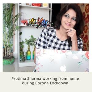Protima Sharma working from home during Corona Lockdown