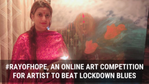 Abstract Artist Krupa Shah in association with Jan Seva Foundation Announces #RayOfHope, an Online Art Competition to Beat Lockdown Blues