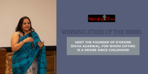 Meet The Founder Of D'Desire Divya Agarwal, For Whom Gifting Is A Desire Since Childhood