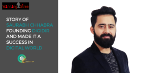 This Is How Saurabh Chhabra Started DigiDir And Made It A Success In Digital World