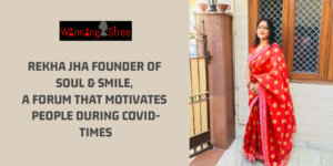 Rekha Jha Founder Of Soul & Smile, A Forum That Motivates People During COVID-Times