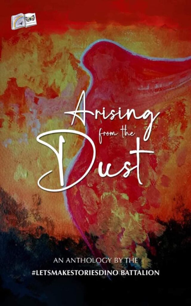 Arising From the Dust